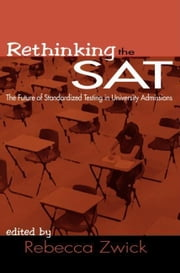 Rethinking the SAT ebook by Zwick, Rebecca