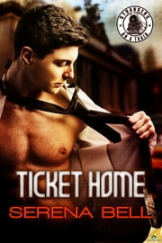 Ticket Home ebook by Serena Bell