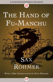 The Hand of Fu-Manchu ebook by Sax Rohmer,Otto Penzler