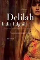 Delilah ebook by India Edghill