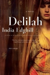 Delilah - A Novel ebook by India Edghill