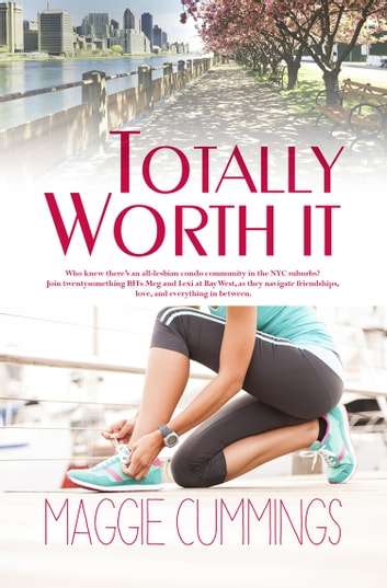 Totally Worth It ebook by Maggie Cummings