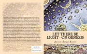 Let there be Light - On Genesis ebook by Alvin Boyd Kuhn