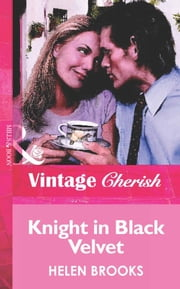 Knight in Black Velvet (Mills & Boon Vintage Cherish) ebook by Helen Brooks