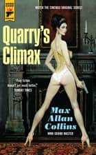 Quarry's Climax ebook by Max Allan Collins