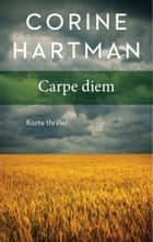 Carpe diem ebook by Corine Hartman