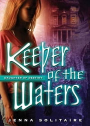 Keeper of the Waters ebook by Jenna Solitaire