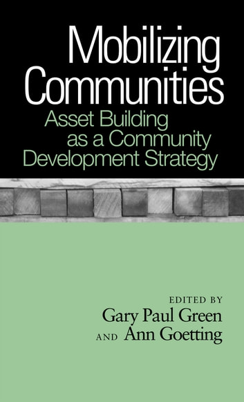 Mobilizing Communities - Asset Building as a Community Development Strategy ebook by