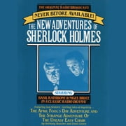 The April Fool's Day Adventure and The Strange Adventure of the Uneasy Easy Chair - The New Adventures of Sherlock Holmes, Episode #3 audiobook by Anthony Boucher, Denis Green