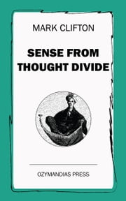 Sense from Thought Divide ebook by Mark Clifton