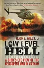Low Level Hell ebook by Hugh Mills, Robert Anderson