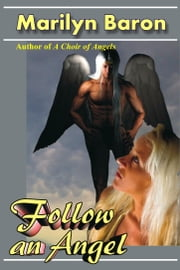 Follow an Angel ebook by Marilyn Baron