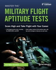 Master the Military Flight Aptitude Tests ebook by Peterson's