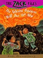 Zack Files 09: The Volcano Goddess Will See You Now ebook by Dan Greenburg,Jack E. Davis