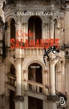 Code Salamandre ebook by Samuel DELAGE