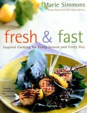 Fresh & Fast ebook by Marie Simmons