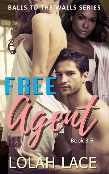 Free Agent ebook by Lolah Lace