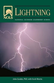 NOLS Lightning ebook by John Gookin,Scott Morris