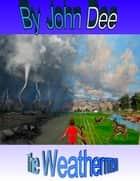 The Weathermen ebook by John Dee