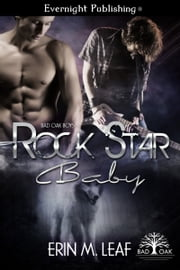 Rock Star Baby ebook by Erin M. Leaf