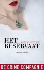 Het reservaat ebook by Liselotte Stavorinus