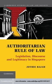 Authoritarian Rule of Law ebook by Rajah, Jothie