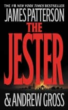 The Jester ebook by James Patterson, Andrew Gross