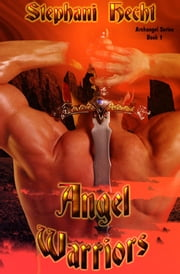 Angel Warriors ebook by Stephani Hecht