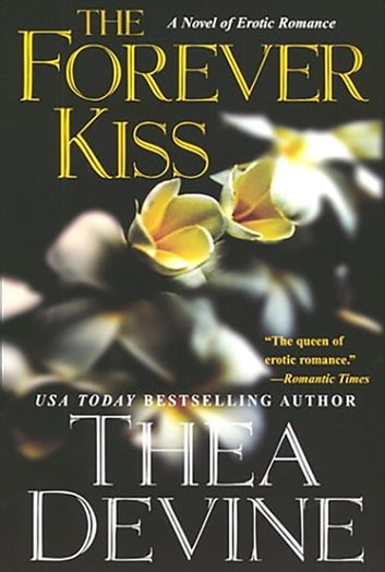 The Forever Kiss ebook by Thea Devine