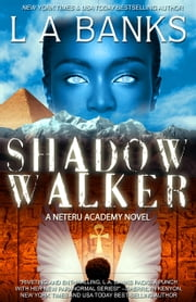 Shadow Walker ebook by L.A. Banks