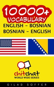 10000+ Vocabulary English - Bosnian ebook by Gilad Soffer
