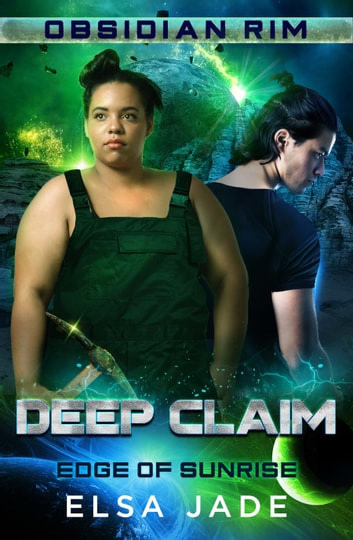 Deep Claim - Obsidian Rim ebook by Elsa Jade