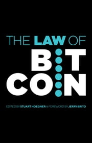 The Law of Bitcoin ebook by Jerry Brito et al.