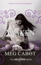 Awaken: Abandon 3 ebook by Meg Cabot