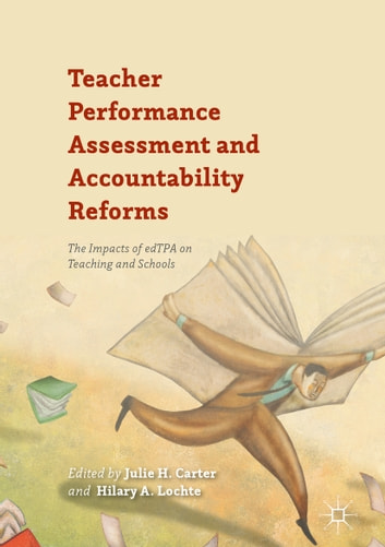 Teacher Performance Assessment And Accountability Reforms Ebook By
