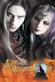 Angel Whitewolf - The Antichrist ebook by Anonymous