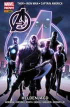 Marvel NOW! PB Avengers 6 - Heldenjagd ebook by Jonathan Hickman, Stefano Caselli, Kev Walker