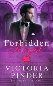 Forbidden Royal ebook by Victoria Pinder
