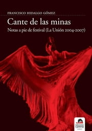 Cante de las minas ebook by Francisco Hidalgo