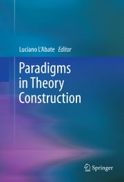 Paradigms in Theory Construction ebook by