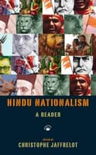 Hindu Nationalism: A Reader ebook by Christophe Jaffrelot