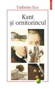 Kant și ornitorincul ebook by Umberto Eco