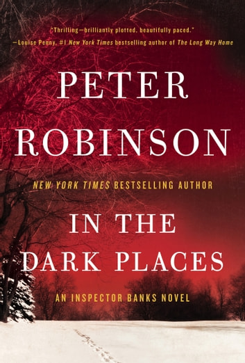 In the Dark Places - An Inspector Banks Novel ebook by Peter Robinson