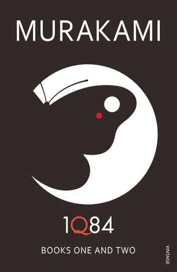 1Q84: Books 1 and 2 ebook by Haruki Murakami
