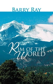 Rim Of The World ebook by Barry Ray