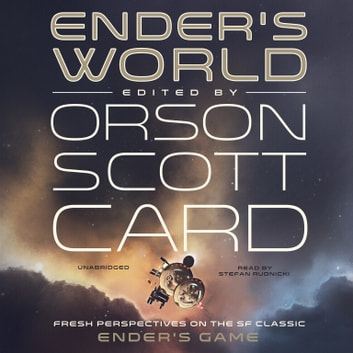 Ender's World - Fresh Perspectives on the SF Classic Ender's Game audiobook by Orson Scott Card