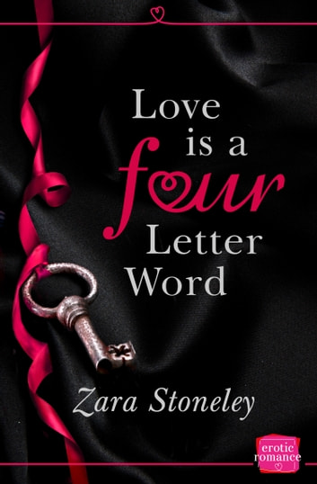 Love is a Four Letter Word ebook by Zara Stoneley