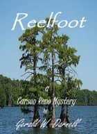 Reelfoot - Carson Reno Mystery Series, #11 ebook by Gerald Darnell