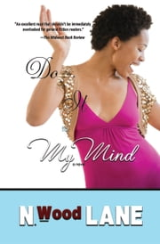 Do It to My Mind ebook by N. Wood Lane