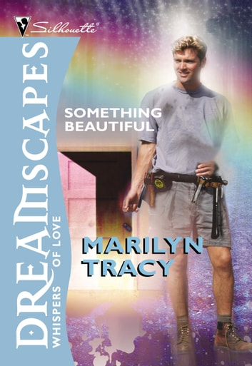 Something Beautiful ebook by Marilyn Tracy
